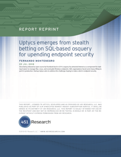 Leading information security analyst firm, 451 Research, highlights the advent of osquery and Uptycs
