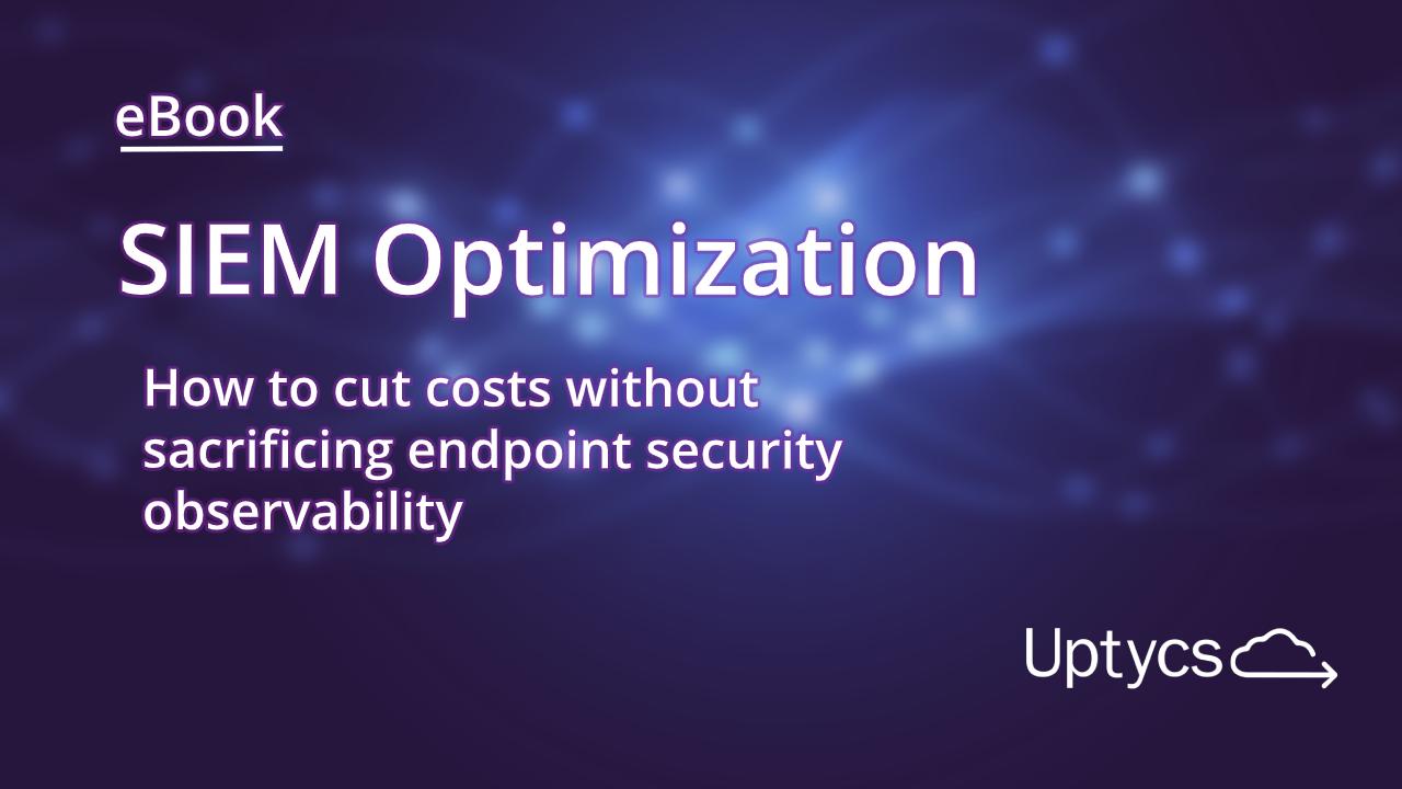 SIEM Optimization eBook