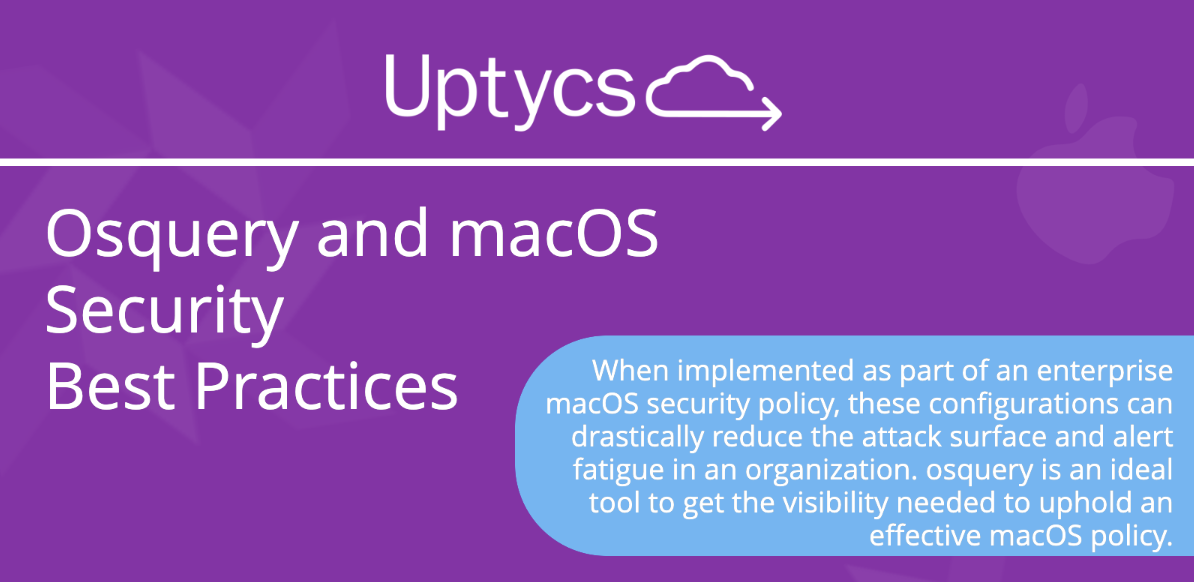 [Infographic] macOS Native Security Configurations and osquery