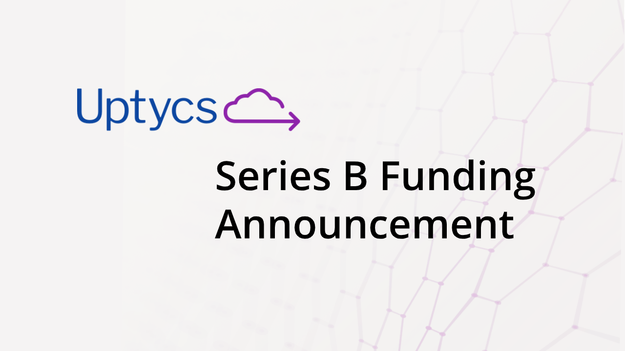 Good news: Uptycs Series B funding